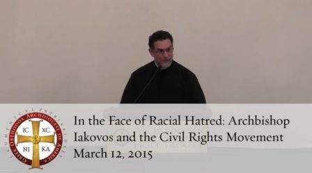 In the Face of Racial Hatred: Archbishop Iakovos and the Civil Rights Movement