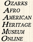 Ozarks Afro-American Heritage Museum